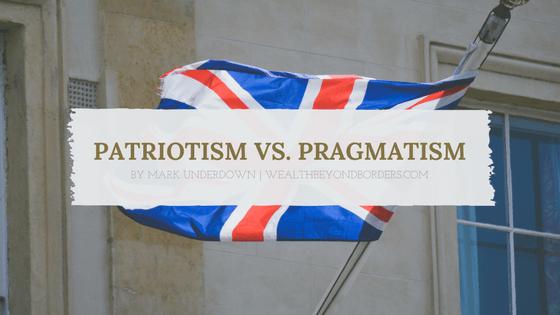 Patriotism Vs. Pragmatism